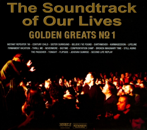 The Soundtrack Of Our Lives - Golden Greats No 1 (Remastered) (2010)
