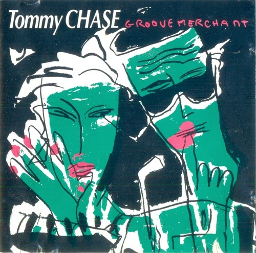 Tommy Chase Groove Merchant 1987 Full Album Download