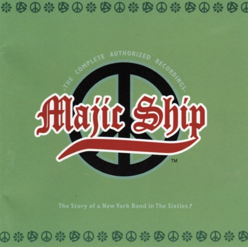 Majic Ship - The Complete Authorized Recordings (1966-70) [Remastered, 1997] Lossless