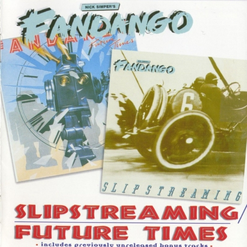 Nick Simper's Fandango - Slipstreaming / Future Times (1979-80) [Remastered, 2001] Lossless