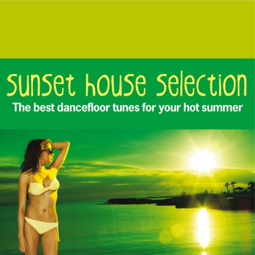 Va sunset house selection the best dancefloor tunes for for Best house tunes