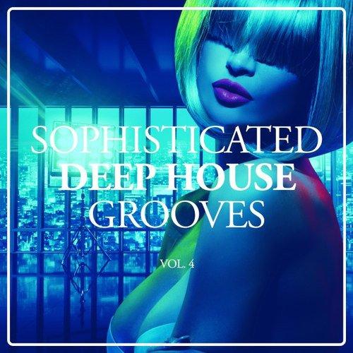 Va sophisticated deep house grooves vol 4 2016 for Deep house music 2016 datafilehost