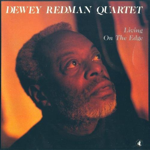 Dewey Redman – Living on the Edge (1990)