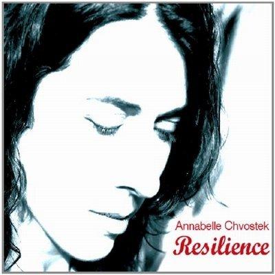 Annabelle Chvostek – Resilience (2008)