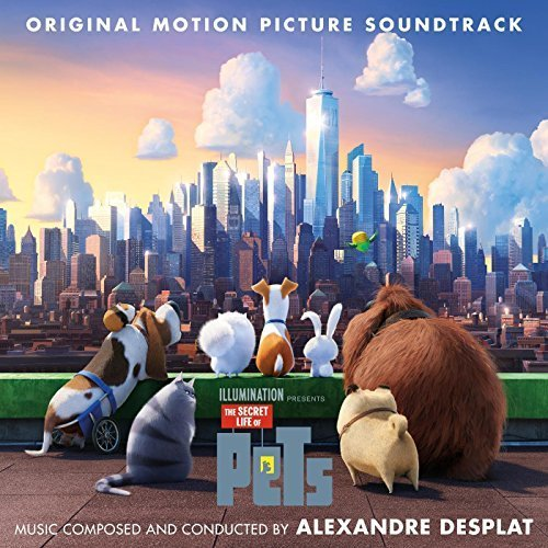 Alexandre Desplat - The Secret Life of Pets (Original Motion Picture Soundtrack) (2016)