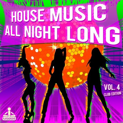 Va house music all night long vol 4 club edition 2016 for Lounge house music