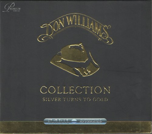 Don Williams - Collection - Silver Turns To Gold (2005) [Remastered]