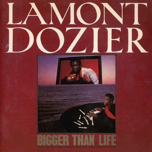 Lamont Dozier - Bigger Than Life