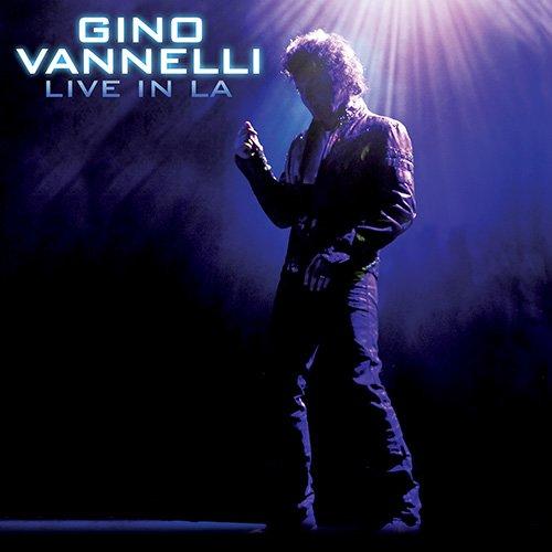 Gino Vannelli – Live In LA (2015)