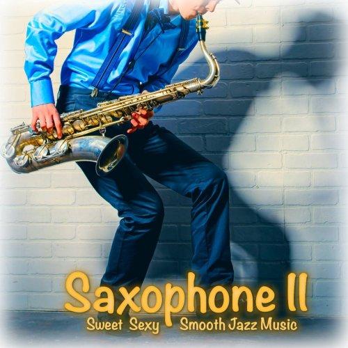 Saxophone Man & Mark Maxwell - Saxophone II (2016) FLAC