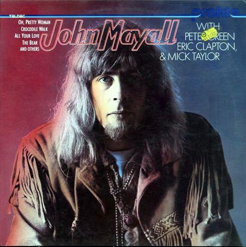 John Mayall – John Mayall with Peter Green, Eric Clapton & Mick Taylor (1979) LP