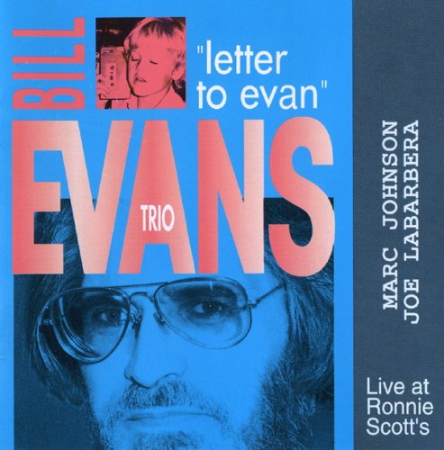 Bill Evans Trio – Live At Ronnie Scott's: Letter To Evan & Turn Out The Stars (1992)
