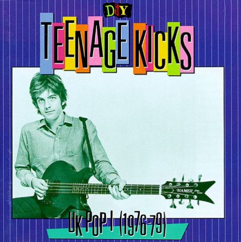 VA - DIY: Teenage Kicks ~ UK Pop I (1976-79) (1993) Lossless