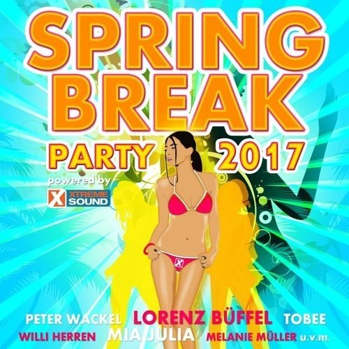 Spring Break Party 2017 Powered By Xtreme Sound (2017
