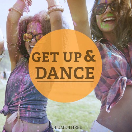 Va get up and dance vol 3 just feel good deep house for Good deep house