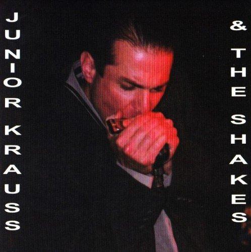 Junior Krauss & The Shakess - Junior Krauss & The Shakess (2009) CDRip