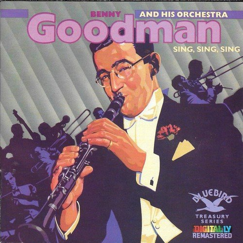 Benny Goodman And His Orchestra – Sing, Sing, Sing (1987)