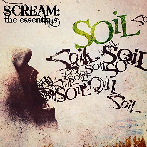 Soil scream the essentials 2017 israbox for Soil breaking me down