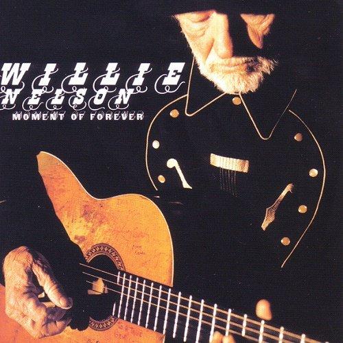 Willie Nelson - Moment Of Forever (2008)