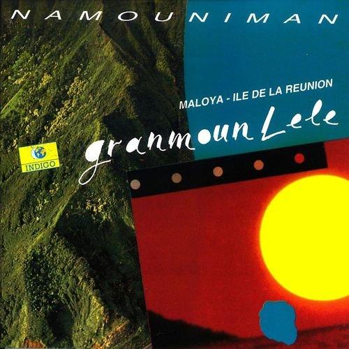 Granmoun Lélé - Namouniman (1993)