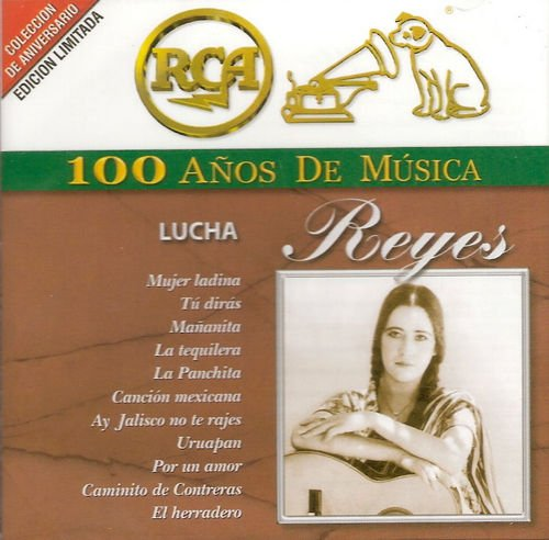 Lucha Reyes - RCA: 100 Anos De Musica [2CD Remastered] (2001)