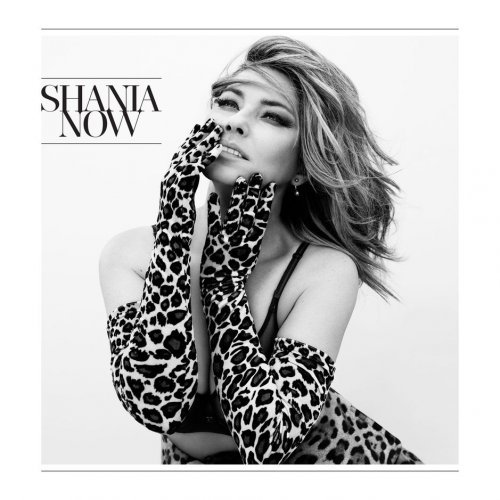 Shania Twain – Now [Deluxe Edition] (2017) CD Rip