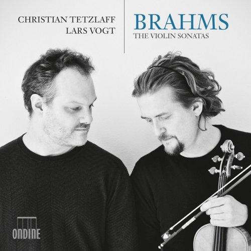 Christian Tetzlaff, Lars Vogt - Brahms: The Violin Sonatas (2016) [HDTracks]