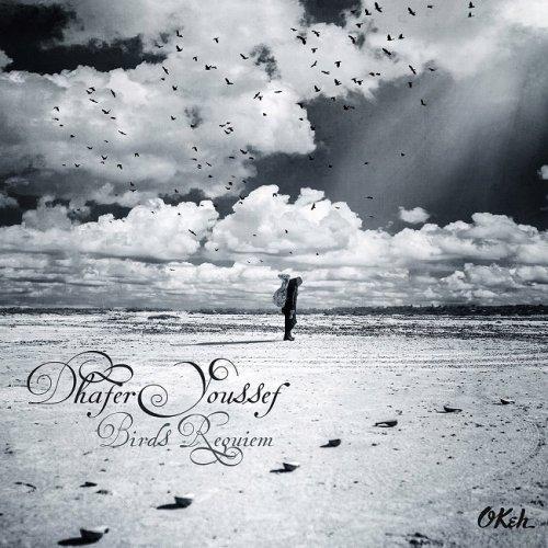 Dhafer Youssef - Birds Requiem (2013) [HDTracks]