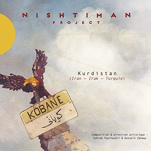 Nishtiman Project - Kobane (2016)