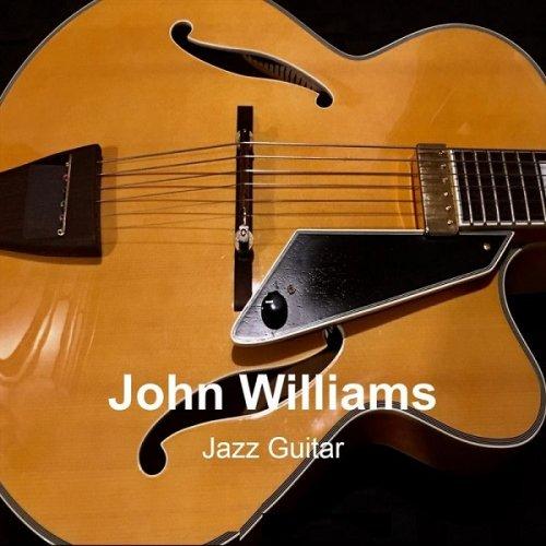 John Williams – Title:Jazz Guitar-