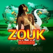 VA - Zouk Monster Vol 1 (2017)