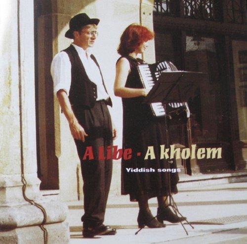 A Libe - A Kholem (1998)