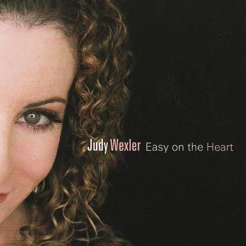 Judy Wexler - Easy on the Heart
