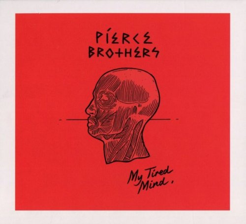 Pierce Brothers - My Tired Mind EP (2017)