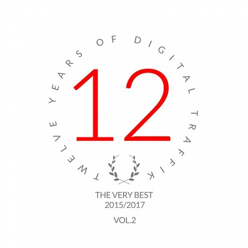 VA - Twelve Years Of Digital Traffik Vol.2 (2017)
