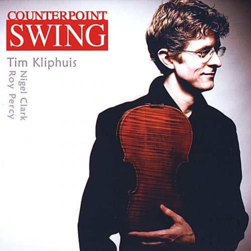 Tim Kliphuis – Counterpoint Swing (2008)