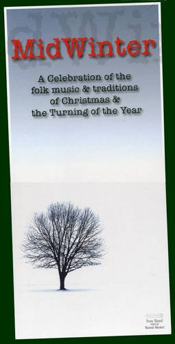 VA - MidWinter: A Celebration of the Folk Music & Traditions of Christmas & The Turning of the Year [4CD Box Set] (2006)