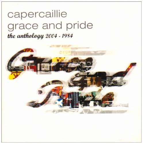 Capercaillie - Grace And Pride: The Anthology 2004-1984 [2CD] (2004)