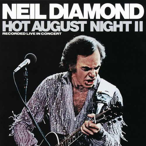 Neil Diamond – Hot August Night II (1987/2016)