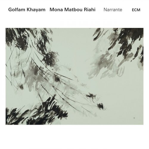 Golfam Khayam, Mona Matbou Riahi - Narrante (2016) [HDTracks]
