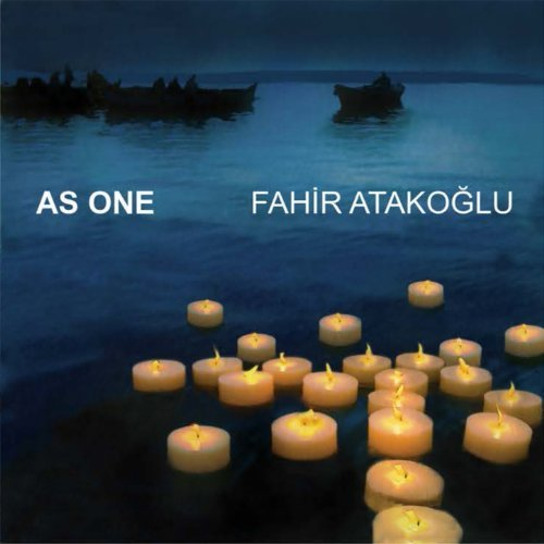 Fahir Atakoğlu - As One (2002)