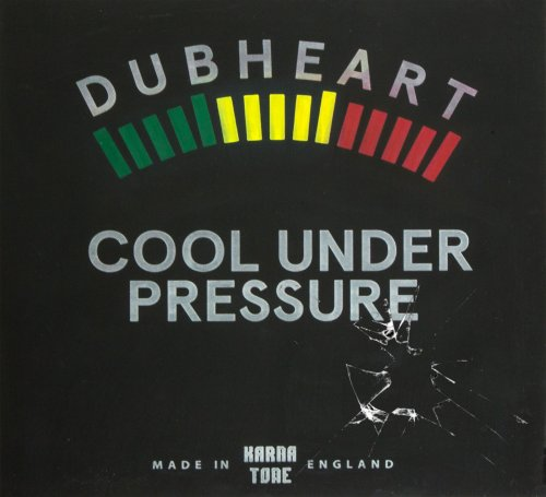 Dubheart & Fullness – Cool Under Pressure (2018) Mp3