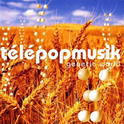 Telepopmusik Genetic World 2001