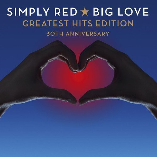 Simply Red – Big Love: Greatest Hits Edition [30th Anniversary] (2015) CD-Rip