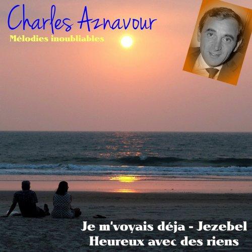 Charles Aznavour – Mélodies inoubliables (2018)