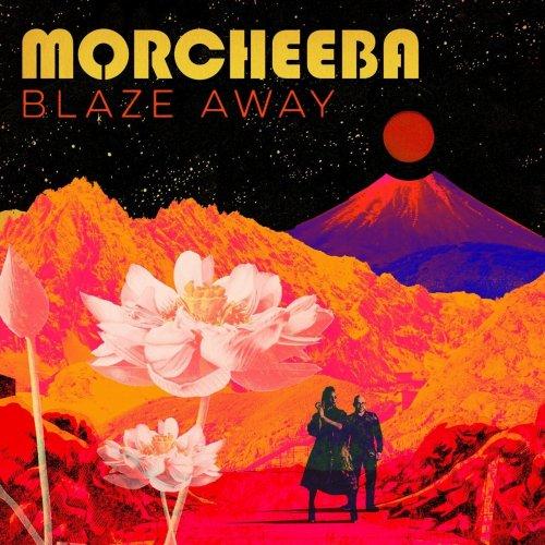 Morcheeba - Blaze Away (2018) [Hi-Res]