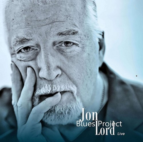 Jon Lord – Jon Lord Blues Project Live [2LP] (2017)