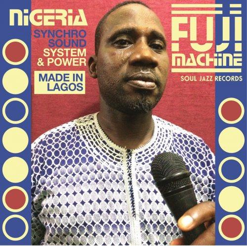 Nigeria Fuji Machine - Synchro Sound System & Power (2018)