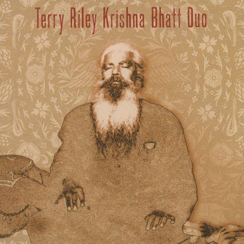 Terry Riley & Krishna Bhatt - Terry Riley Krishna Bhatt Duo (2017)
