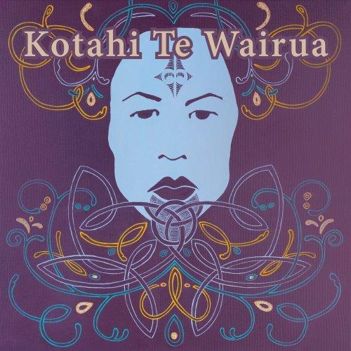 Kotahi Te Wairua - Kotahi Te Wairua (2018)